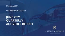 June 2021 Quarterly Activities Report