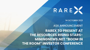 """RareX to present at the Resources Rising Stars-Miningnews.net """"Boom in a Room"""" Investor Conference"""