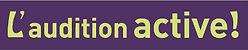 L'Audition Active - Tests auditifs