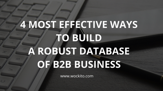 4 most effective ways to build a robust database of b2b business in sales or any business generally one of the most important things is building a customer relationship the more customers you have and can retain reheart Images