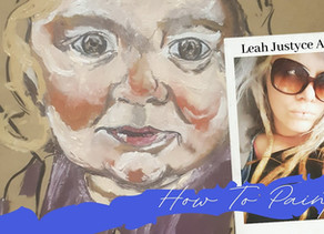 Daily Art Video | How To Paint A Child Portrait By Leah Justyce #2
