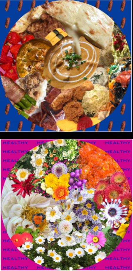 美味しい食事はハッピーになる。それがジャンキーなものだとしても心は''HEALTHY''なのだという思いを込めてデザイン。 また、花のコラージュは「大好きな人との食事は太らない」と言った友達の言葉から、それもヘルシーだと思い、大好きな人を詰め込んだ作品。