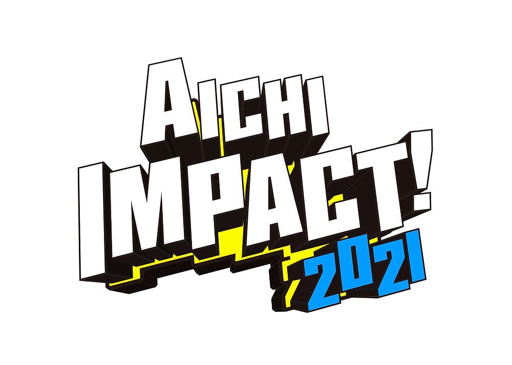 AICHI IMPACT!2021