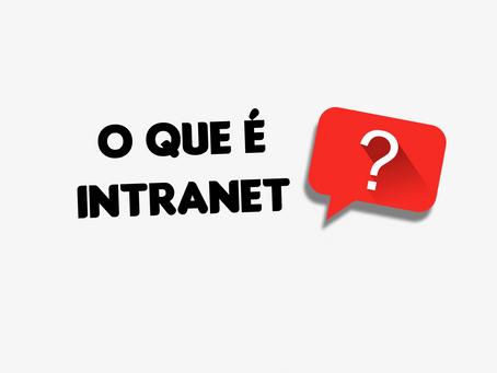 O que é intranet e porque implementar uma
