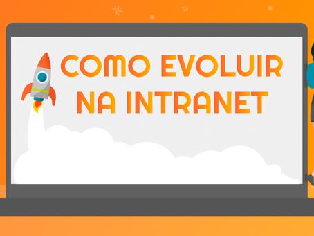 Como evoluir na intranet