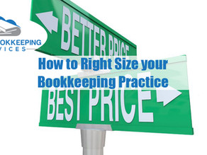How to Right Size your Bookkeeping Practice
