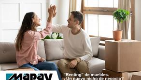 """""""Renting"""" de muebles. ¿Un nuevo nicho de negocio?"""