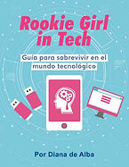 Rookie-girl-in-tech---Diana-de-Alba-1.jp