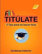 Titúlate---Guadalupe-Calderon-1.jpg