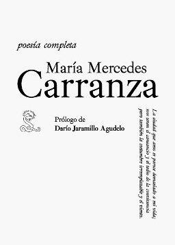 Poesía completa, María Mercedes Carranza