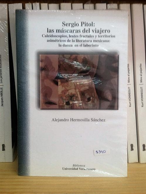Sergio Pitol: las máscaras del viajero/Alejandro H