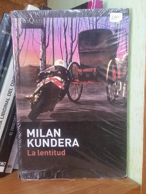 La lentitud/Milan Kundera