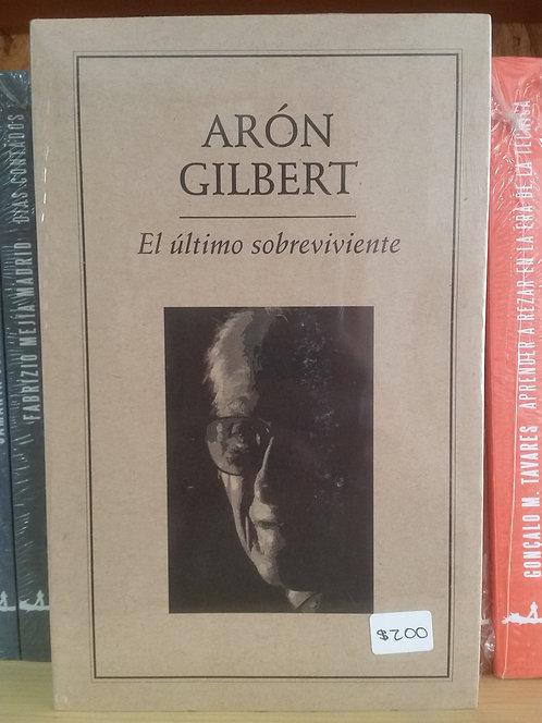 El último sobreviviente/Arón Gilbert
