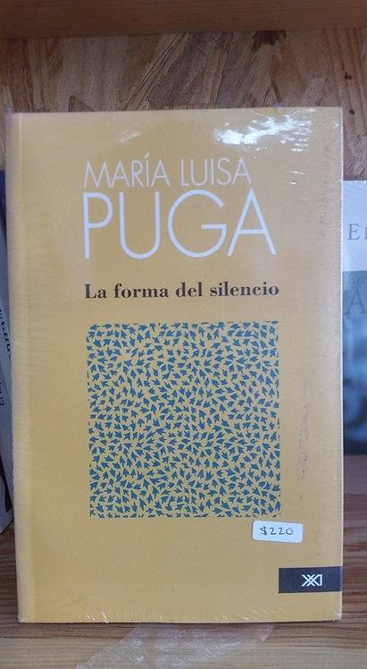 La forma del silencio/María Luisa Puga