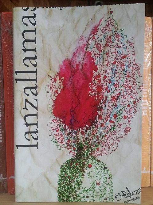 Lanzallamas. Poesía para la revuelta cotidiana