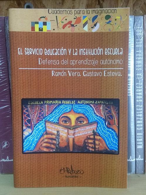 El servicio educación y la institución escuela/Ram