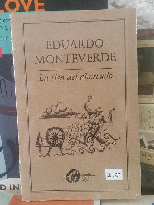 La risa del ahorcado/Eduardo Monteverde