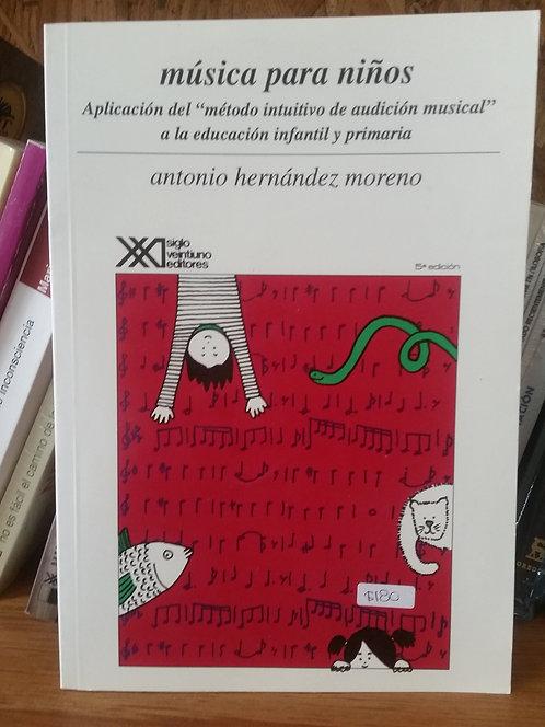 Música para niños/Antonio Hernández Moreno