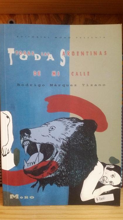 Todas las argentinas de mi calle/Rodrigo Márquez