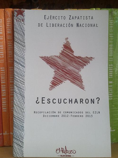 ¿Escucharon?/EZLN