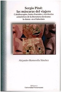 Sergio Pitol: Las máscaras del viajero