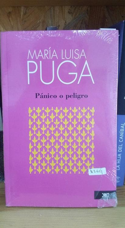 Pánico o peligro/María Luisa Puga