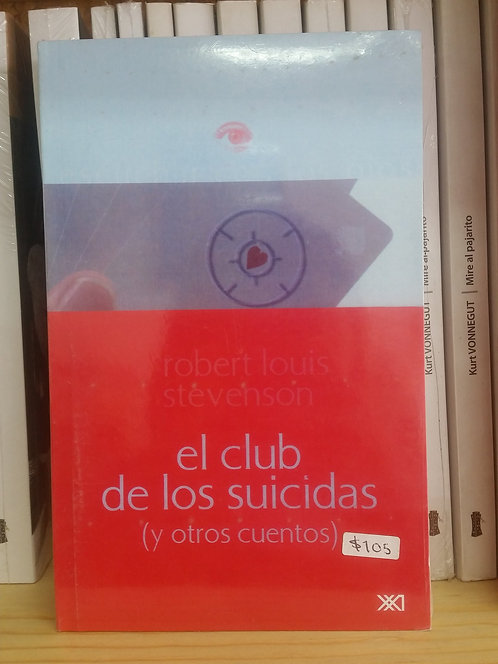 El club de los suicidas/Robert Louis Stevenson