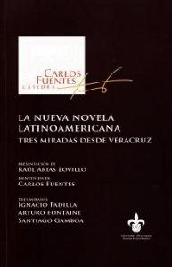Carlos Fuentes y a nueva novela latinoamericana