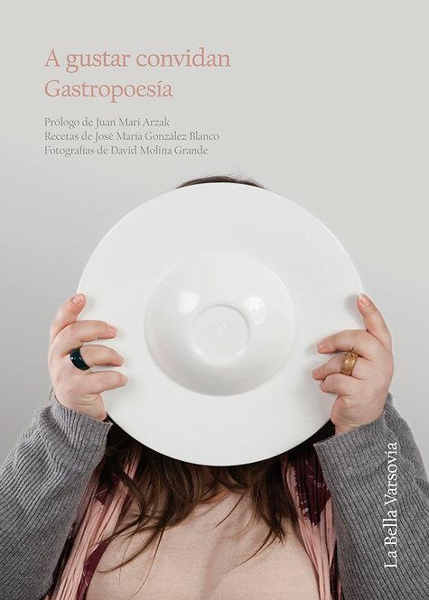 A gustar convidan. Gastropoesía