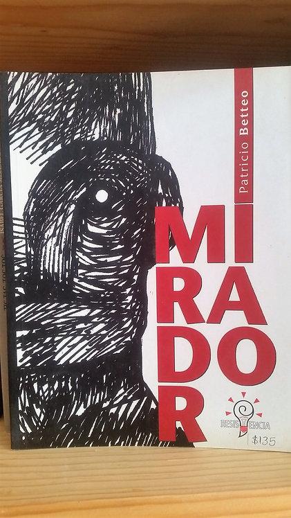 Mirador/Patricio Betteo
