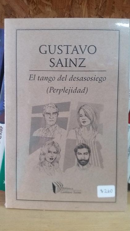 El tango del desasosiego/Gustavo Sainz