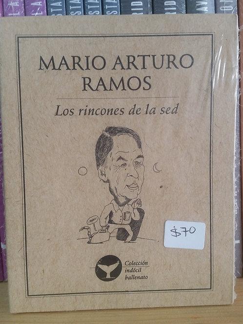 Los rincones de la sed/Mario Arturo Ramos