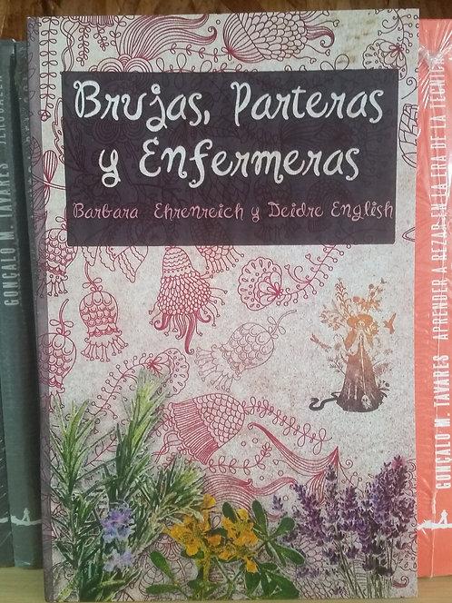 Brujas, parteras y enfermeras/Barbara Ehrenreich