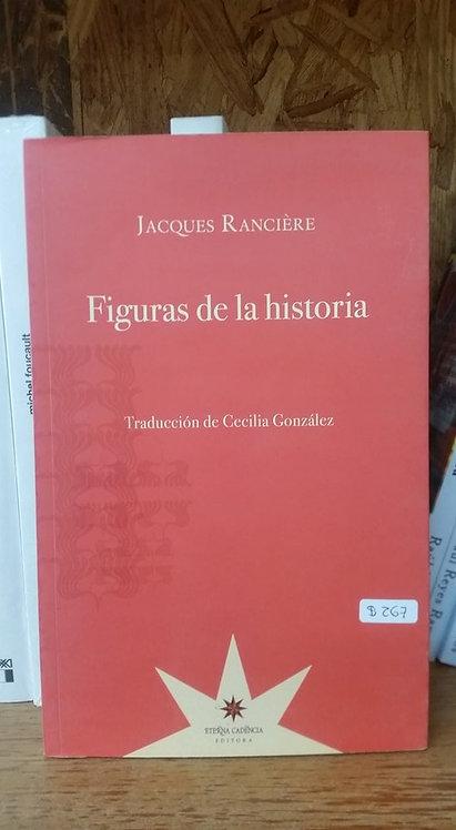 Figuras de la historia/Jacques Rancière