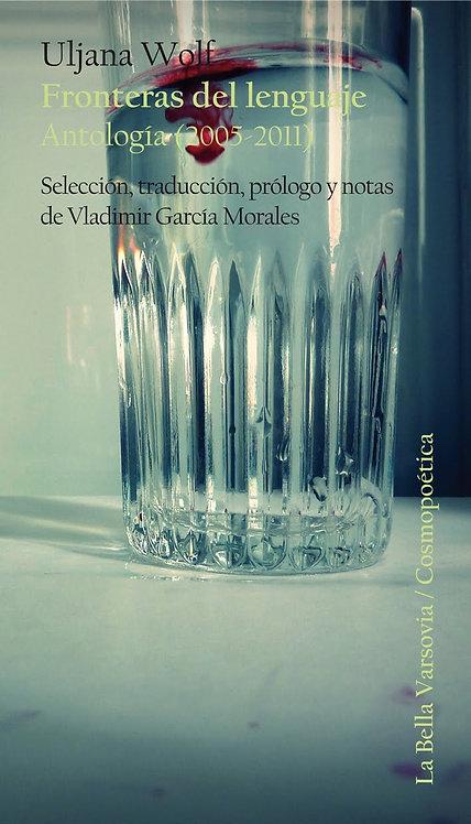 Fronteras del lenguaje. Antología (2005-2011)