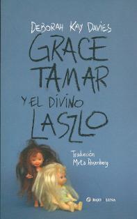 Grace Tamar y el divino Laszlo