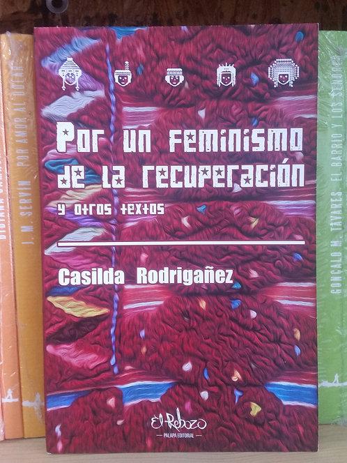 Por un feminismo de la recuperación/Casilda Rodrig