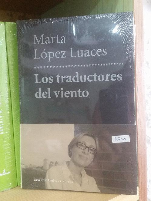Los traductores del viento/Marta López Luaces