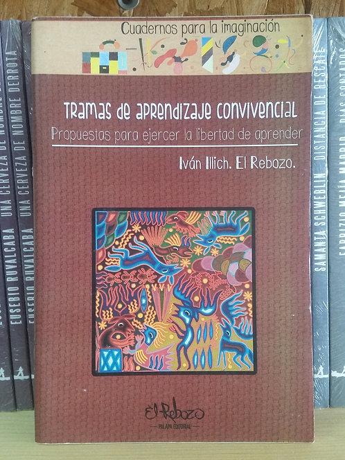 Tramas de aprendizaje convivencial/Iván Illich