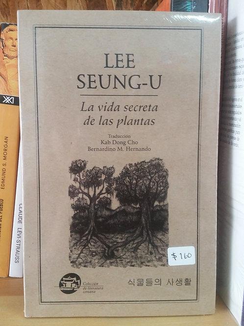 La vida secreta de las plantas/Lee Seung-u
