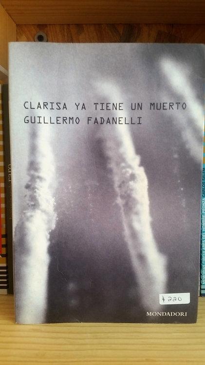Clarissa ya tiene un muerto/Guillermo Fadanelli