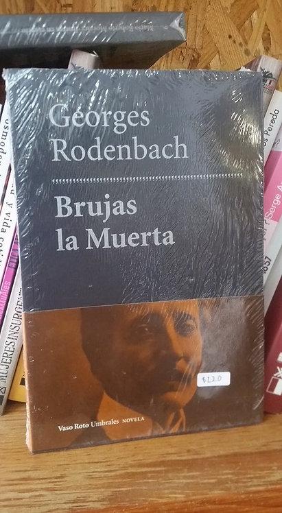 Brujas la Muerta/Georges Rodenbach