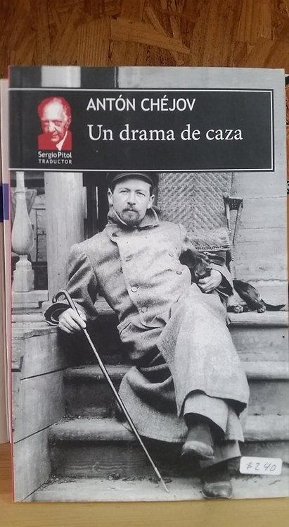 Un drama de caza/Antón Chéjov