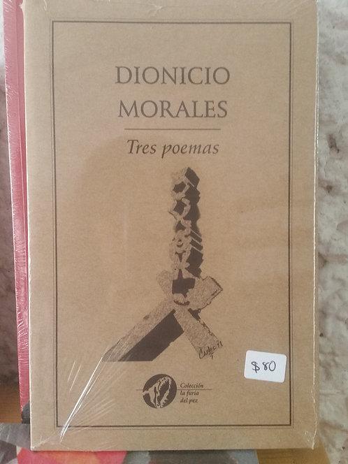 Tres poemas/Dionicio Morales