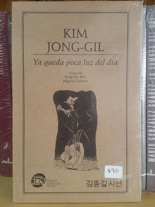 Ya queda poca luz del día/Kim Jong-gil