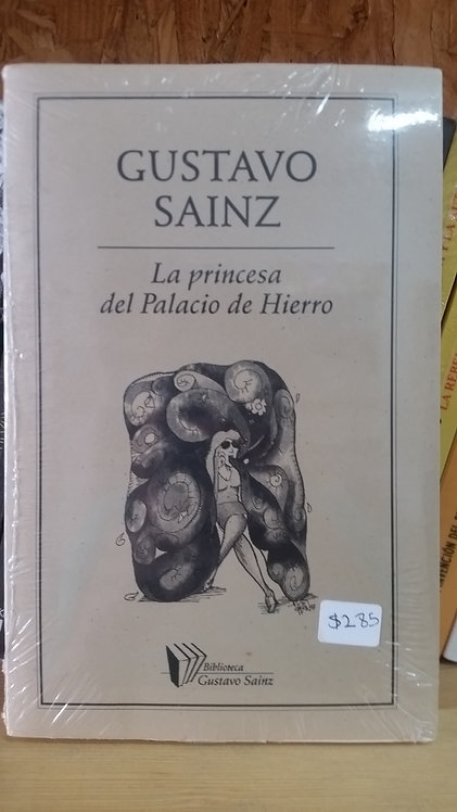 La princesa del Palacio de Hierro/Gustavo Sainz
