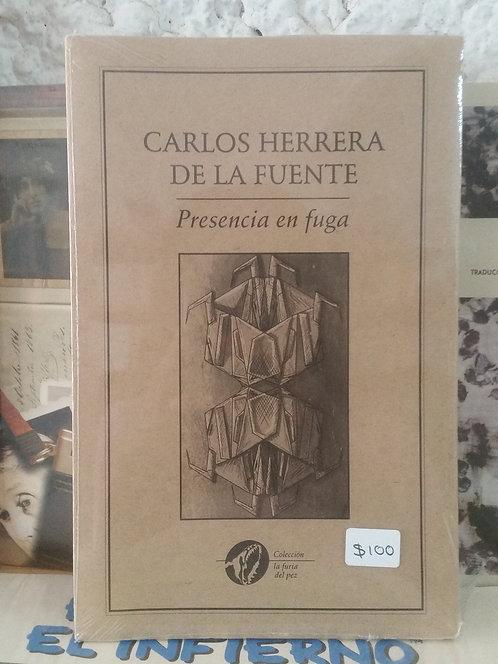 Presencia en fuga/Carlos Herrera de la Fuente