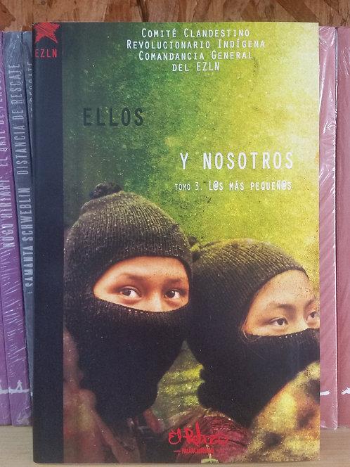 Ellos y nosotros 3. L@s más pequeños/EZLN