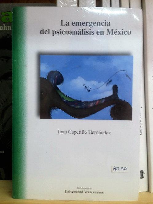La emergencia del psicoanálisis en México/Juan Ca