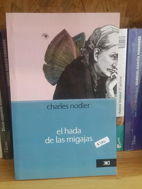El hada de las migajas/Charles Nodier
